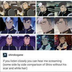 Shiro with and without his scar and white hair....Ladies I think we can all agree he's fine no matter what
