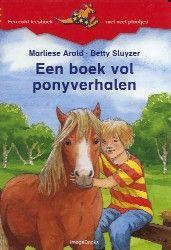 Een boek vol ponyverhalen - Marliese Arold