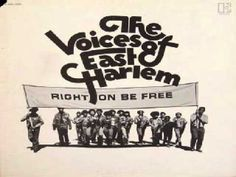 The Voices Of East Harlem - Right on Be free - YouTube