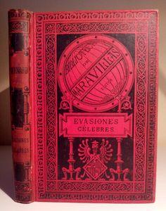 EVASIONES CÉLEBRES. Federico Bernard. Daniel Cortezo. Barcelona, 1885. #oldbooks #librosantiguos