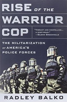 Rise of the Warrior Cop: The Militarization of America's Police Forces by Radley Balko http://www.amazon.com/dp/1610394577/ref=cm_sw_r_pi_dp_.U7Vvb0Q5Y8BE