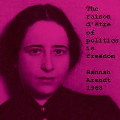 """The raison d'être of politics is freedom"" ... or better: it should be ..."
