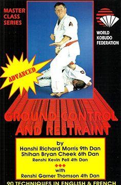 Advance Ground control and restraint. The World Kobudo Federation - Master Class Series Master Class, Comic Books, Comics, Amazon, World, Faith, The World, Amazons, Riding Habit