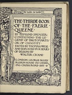 A poem in six books; with the fragment Mutabilitie. by Thomas J. Wise, pictured by Walter Crane History Of Literature, British Press, Walter Crane, Wonder Book, Detail Art, Japanese Prints, Journal Covers, American Artists, Faeries