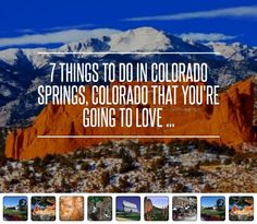 7 Things to do in Colorado Springs, Colorado That You're Going to Love