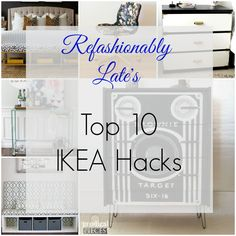 Friday Favorite: Top 10 IKEA Hacks - Refashionably Late
