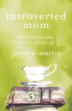Buy Introverted Mom: Your Guide to More Calm, Less Guilt, and Quiet Joy by Jamie C. Martin and Read this Book on Kobo's Free Apps. Discover Kobo's Vast Collection of Ebooks and Audiobooks Today - Over 4 Million Titles! Catholic Books, Catholic Kids, Books For Moms, Good Books, Nature Quotes, Read Aloud, Book Publishing, Writing A Book, Introvert