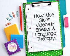 Simply Speech: How I Use Silent Videos in Speech & Language Therapy