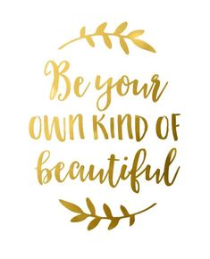 be your own kind of beautiful #calligraphy