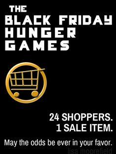 Black Friday Hunger Games :)