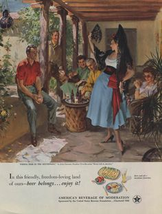 Fiesta Time in the Southwest by John Gannam - Beer Belongs ad 1952 Col