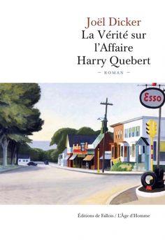 La vérité sur l'affaire Harry Quebert - Joël Dicker. Vähänläistä on ollut ranskankielisen kirjallisuuden lukeminen. Parannan tapani ja aloitan tällä.