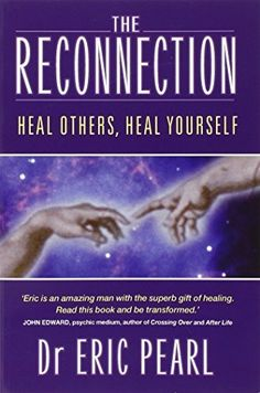 Download free By Dr Eric Pearl - The Reconnection: Heal Others Heal Yourself (New edition) (9/28/04) pdf