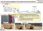 TEPCO sends 3D printed RC robot to investigate damage in Fukushima Unit 3 Reactor  TEPCO the Tokyo Electric Power Company recently dispatched a smartphone-carrying robot encased by a 3D printed shell to capture images and data from the Unit 3 Reactor which was destroyed during the Fukushima Nuclear Disaster in 2011. The resulting information is hoped to provide valuable insights into the state of the PCV hatch which is unreachable by humans due to strong levels of radioactivity…