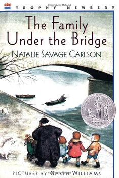 The Family Under the Bridge: Natalie Savage Carlson, Garth Williams grade read-aloud, read again together in or & read alone Character-Building) Great Books, My Books, Quiet Books, Reading Books, Kids Reading, Library Books, Reading Lists, Garth Williams, Read Aloud Books