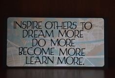 Inspire others to dream more do more  John by CardsandCanvas, $10.00