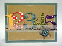 cute birthday card idea - love the die cut numbers