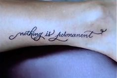 Nothing is Permanent -- where would you ink this?