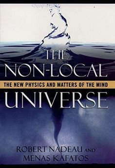 The Non-Local Universe: The New Physics and Matters of th...