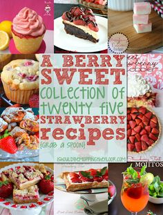 Yummy things to make when my strawberries start producing! // i should be mopping the floor: A BERRY Sweet Collection of 25 Strawberry Recipes Fresh Strawberry Recipes, Strawberry Desserts, Köstliche Desserts, Fruit Recipes, Sweet Recipes, Baking Recipes, Delicious Desserts, Dessert Recipes, Yummy Food