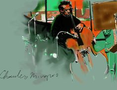 Jazz Art Paintings / Charles Mingus / digital Photoshop painting / For Sale