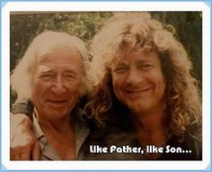 Another shot of Robert Plant and his father