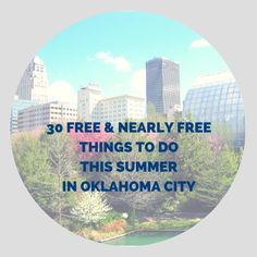 30 Free and Nearly Free Things to Do This Summer in Oklahoma City | Oklahoma City Moms Blog
