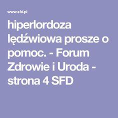 hiperlordoza lędźwiowa  prosze o pomoc. - Forum Zdrowie i Uroda - strona 4 SFD