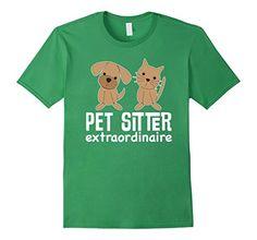 Pet Sitter Extraordinaire T-shirt Dog Cat Care Job Tee - ... https://www.amazon.com/dp/B0193YAM2Y/ref=cm_sw_r_pi_dp_x_TgQBybA12WFVX