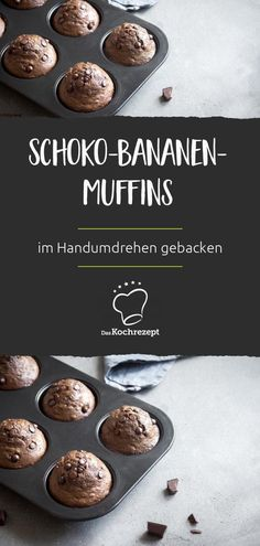 Infinitely delicious: The chocolate muffins with banana and chocolate greens always come . - Muffin Rezepte - Best Ever Muffins Recipes Banana Recipes, Muffin Recipes, Cake Recipes, Chocolate Banana Muffins, Chocolate Food, Chocolate Chips, Small Cake, Mini Muffins, Food Cakes