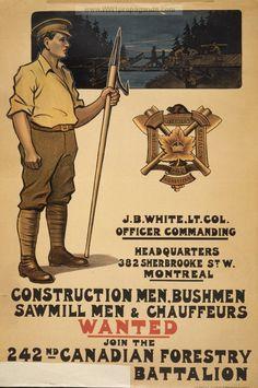 Examples of Propaganda from WW1 | Construction men, bushmen, sawmill men & chauffeurs wanted.