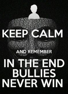 We need to stand together and put an end to bullying enough is enough. Kids are dying if your being bullied ask for help things will change and remember karma is a bitch and those bullies will get it in the end. Bullying Quotes, Anti Bullying, Bullying Lessons, Cyber Bullying, Stop Bullying Posters, Keep Calm Posters, Keep Calm Quotes, Words Quotes, Me Quotes