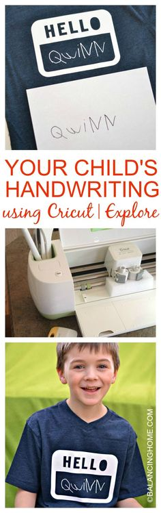 Your child's handwriting, using Cricut Explore. I have to admit, this is pretty amazing. Project from Balancing Home.