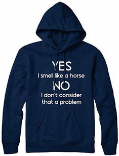 Fluffy Layers Wild Thing Hooded Sweatshirt Great Horse Lover Birthday Gift or Gift for a Horseback Riding Enthusiast.