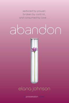 YA Author Elana Johnson: The Cover of ABANDON!!