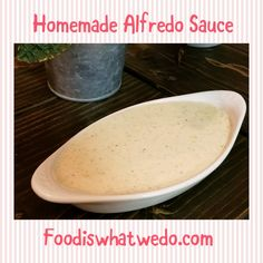 Food from around the world to your table! Homemade Alfredo, Alfredo Sauce, Super Easy, Pudding, Pasta, Cheese, Desserts, Blog, Recipes