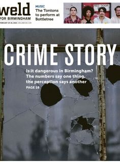 Crime Story: Is it dangerous in Birmingham? The numbers say one thing, the perception says another.