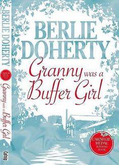 "Berlie Doherty. ""Granny was a buffer girl."" PZ7.D64G72 2007"