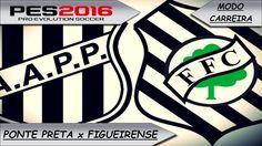 PES 2016 Ponte Preta x Figueirense [ Modo carreira ]