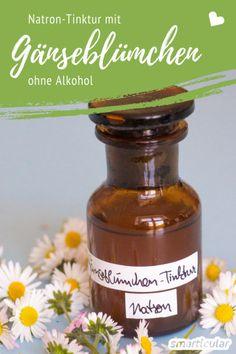Eine Gänseblümchen-Tinktur hilft bei Hautproblemen und Erkältungen. Mit Natron statt Alkohol ist sie auch für Kinder und bei empfindlicher Haut verwendbar.