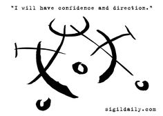 """""""I will have confidence and direction."""""""