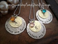 Cute sisters necklaces, can be customized to your metal and birthstone preference https://www.etsy.com/listing/188019727/custom-sisters-necklaces-christmas-gift?ref=shop_home_feat_3