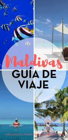 Guía práctica de viaje de las islas Maldivas Si estás pensando en viajar a este paraíso, seguro tienes mil dudas que te asaltan. #Maldivasisla #Maldivashoteles #Maldivasfotos