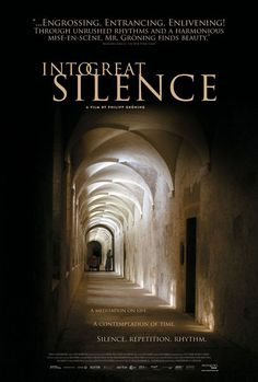 Into Great Silence Movie Poster / Plakat ( of Great Movies, New Movies, Film Reels, Solitude, Filmmaking, I Movie, 1, Scene, Movie Posters