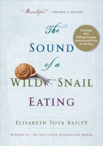 Restless creatures the story of life in ten movemenets science the sound of a wild snail eating by elisabeth tova bailey fandeluxe Gallery
