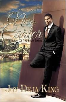 Nico Carter: Men Of The Bitch Series #1 by Joy Deja King (Mar #2)