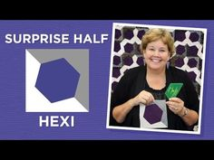Make a Surprise Half Hexi Quilt with Jenny!