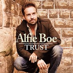 "Trust:   2013 album from the British tenor. Trust sees Alfie Boe move away from classical music, opera and show tunes to tackle a collection of well known old favorites such as ""You Got a Friend"" and ""Many Rivers to Cross"", accompanied by a stellar line-up of musicians including the legendary Booker T."
