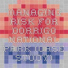 Managing Risk for Dorrigo National Park (case study)