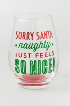 Red and Green Glitter Sorry Santa Stemless Wine Glass